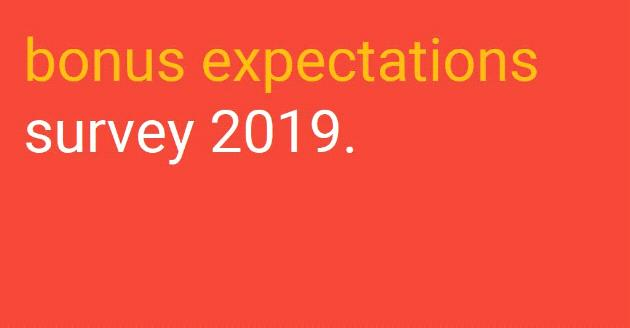 2019 Bonus Expectations Survey