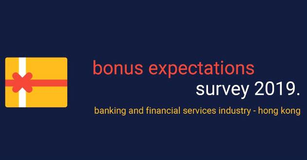 2019 Bonus Expectations Survey - Banking and Financial Services Industry