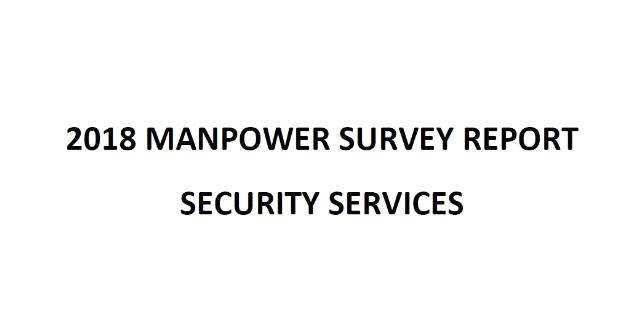 Security Services Industry Manpower Survey Report 2018