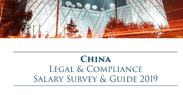 China Legal & Compliance Salary Survey & Guide 2019