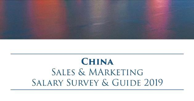 China Sales & Marketing Salary Survey & Guide 2019